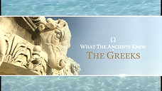 What the Ancients Knew - Greece