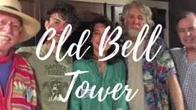 Old Bell Tower - Festival Song