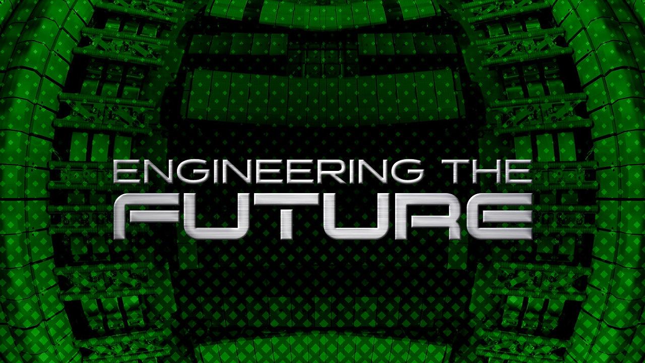 Engineering the Future - CuriosityStream