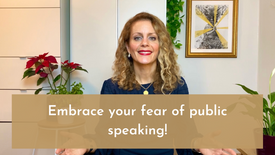 Embrace your fear of public speaking!