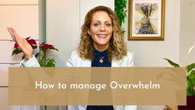 How to manage Overwhelm