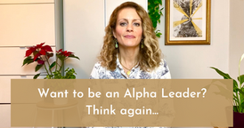 Want to be an Alpha Leader? Think again...