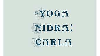 Yoga Nidra with Carla