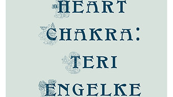 Heart Chakra with Teri