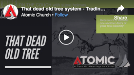 That dead old tree system - Trading Slavery for sonship!