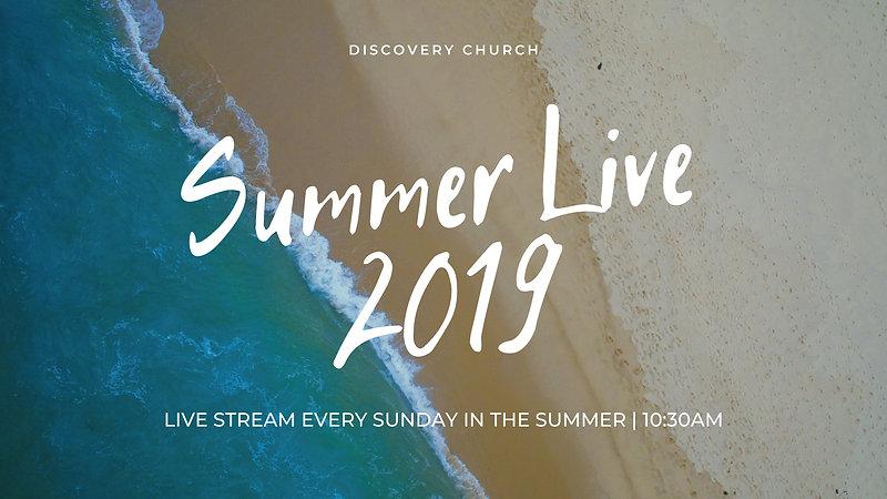 Summer live Service July 21