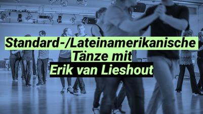 Standard-/Lateinamerikanische Tänze mit Erik van Lieshout