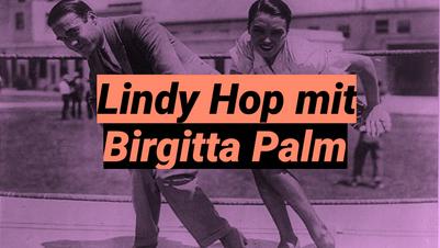 Lindy Hop mit Birgitta Palm