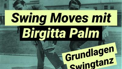 Swing Moves mit Birgitta Palm - Grundlagen Swingtanz