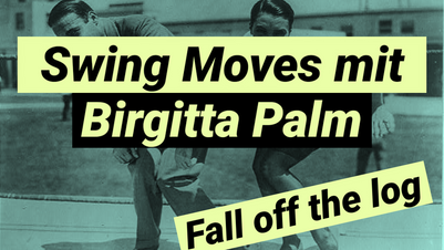 Swing Moves mit Birgitta Palm - Fall off the log