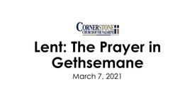 Lent:  The Prayer in Gethsemane