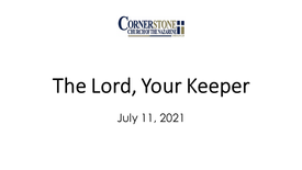 The Lord, Your Keeper