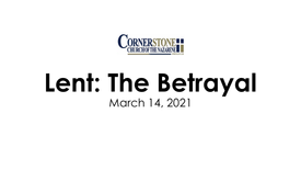 Lent: The Betrayal