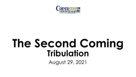 The Second Coming: Tribulation