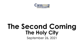 The Second Coming: The Holy City