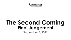 The Second Coming: Final Judgement