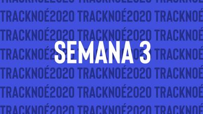 TRACK NOÉ // SEMANA 3
