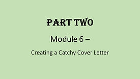 6. Creating a Catchy Cover Letter