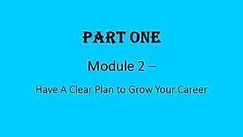 2. Have A Clear Plan to Grow Your Career