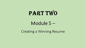 5. Creating a Winning Resume