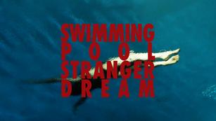 Swimming Pool Stranger Dream