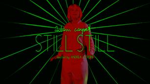 """Adam Carpet """"STILL STILL""""   music video"""