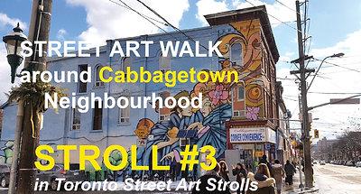 Street Art around Cabbagetown (STROLL 3 in Toronto Street Art Strolls by Nathalie Prezeau)