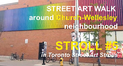 Street Art around Church-Wellesley (STROLL 5 in Toronto Street Art Strolls by Nathalie Prezeau)