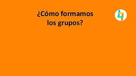 ¿Cómo formamos los grupos?