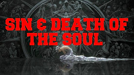 SIN & DEATH OF THE SOUL