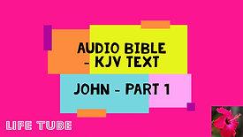 John - Part I