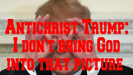 Trump - I don't bring God into that picture...