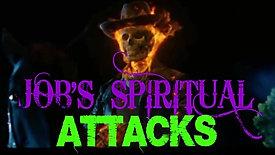 Job's Spiritual Attacks: The Trials of Spiritual Warfare