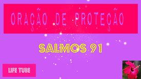 ORAÇÃO DE PROTEÇÃO - SALMOS 91