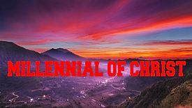 MILLENNIAL OF CHRIST