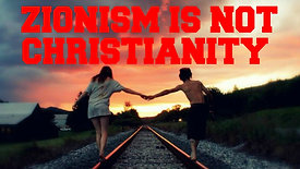 Zionism is not Christianity