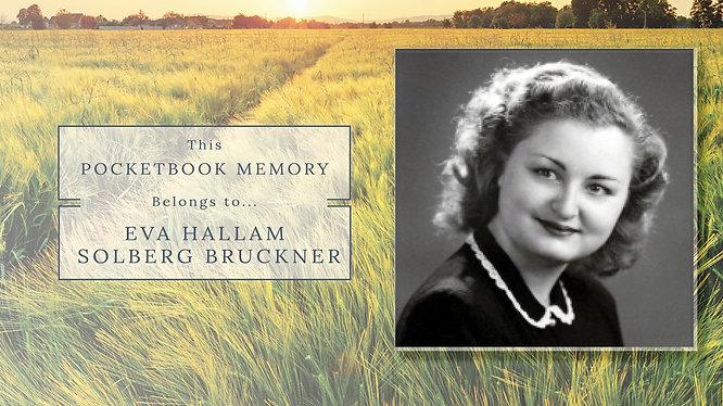 Eva Hallam Solberg Bruckner - Life Story