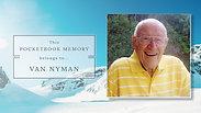Van Nyman - Life Story