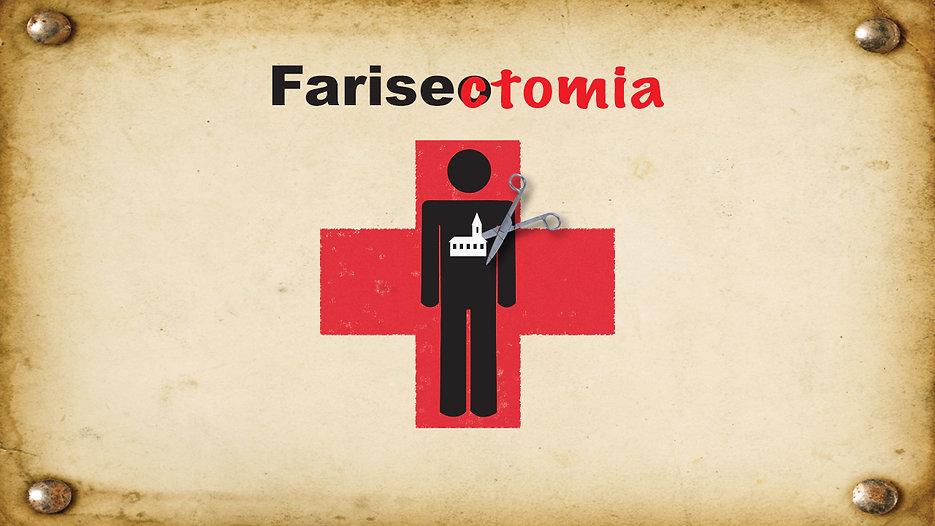 FARISECTOMIA
