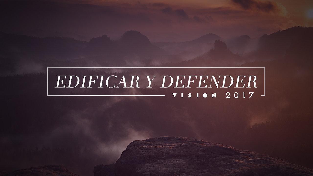 EDIFICAR Y DEFENDER