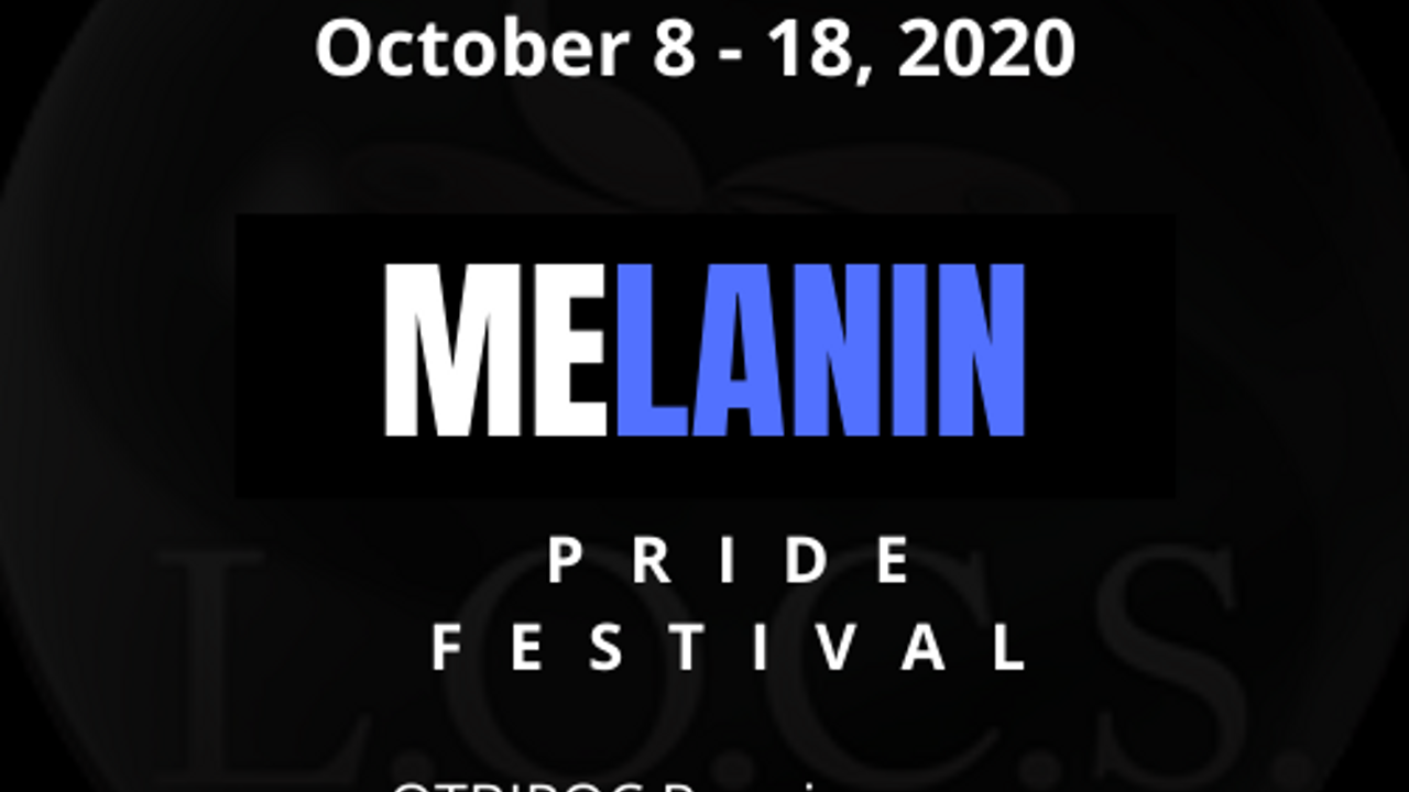 2020 Melanin Pride Festival III - October 8th - 18th