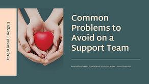 Support Team - Common pitfalls