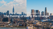 Mashable x Dropbox Present: The Making of Being the Change
