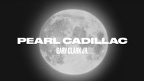 Gary Clark Jr. - Pearl Cadillac (Official Music Video)