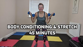 Body Conditioning & Stretch