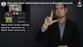 """Black Deaf Center"" website features resources on Black Deaf Community"