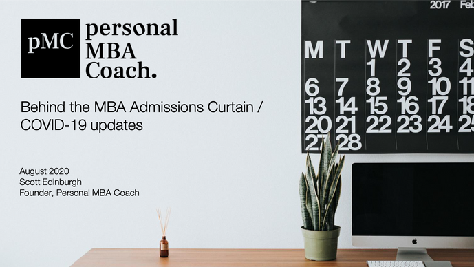 Behind the MBA Admissions Curtain / COVID-19 Updates