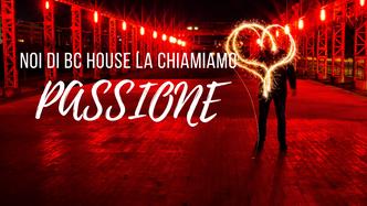 BC House, Immobiliare per Passione