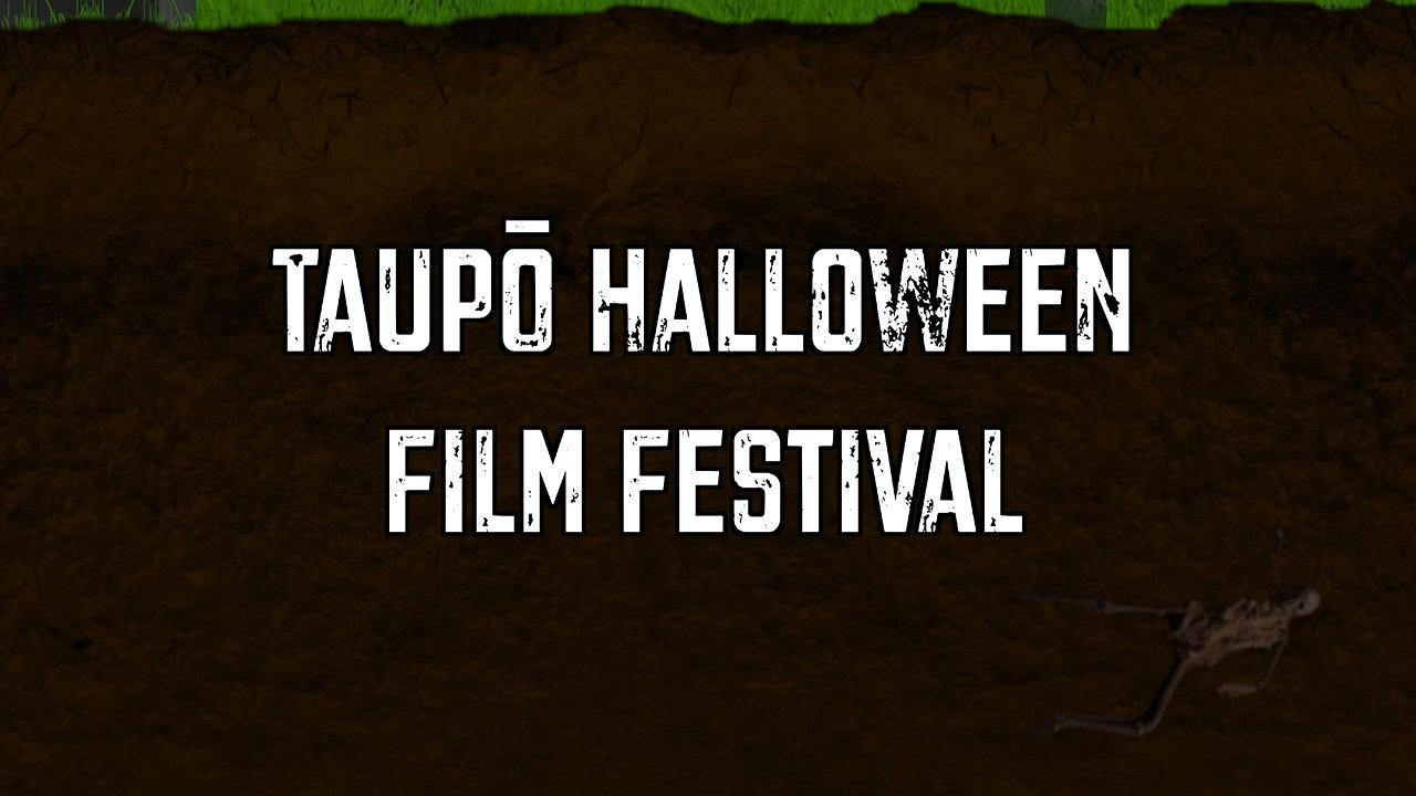 Taupo Halloween Film Festival Trailer