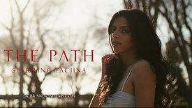 The Path (fashion film) Starring Yachna - DC Brandon Films